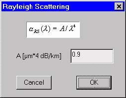 Optical Fiber - Rayleigh Scattering dialog box